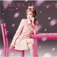SAKURA, I love you? (Single 2012)