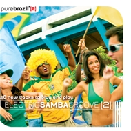 Pure Brazil II - Electric Samba Groove - Various Artists