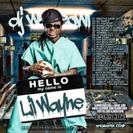 Hello My Name Is Lil Wayne (2012)
