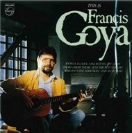 This is Francis Goya (1986) - Francis Goya