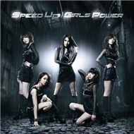 Speed Up / Girls Power (Japanese Single 2012)