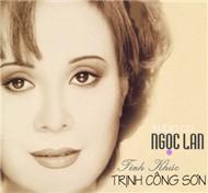 Tình Khúc Trịnh Công Sơn (2CD) - Ngọc Lan