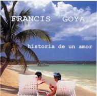 Historia De Un Amor (1999) - Francis Goya