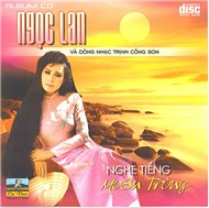 Nghe Tiếng Muôn Trùng (Dòng Nhạc Trịnh Công Sơn) - Ngọc Lan