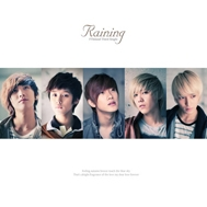 Raining (3rd Japanese Single 2009)