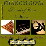 Sound Of Love (Pan Flute Album 2007) - Francis Goya