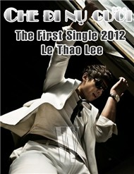 Che Đi Nụ Cười (The First Single)