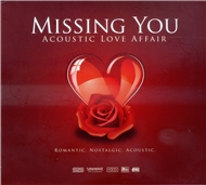 Missing You: Acoustic Love Affair (2010)