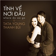 Tnh V Ni u (Where Do We Go)