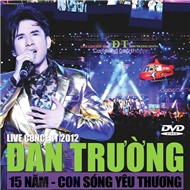 an Trng - Liveshow 15 Nm - Con Sng Yu Thng (2012)