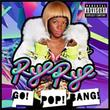 Go! Pop! Bang! (Deluxe Edition & Exclusive Tracks)