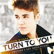 Turn To You (Mothers Day Dedication) (Single 2012)