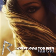 Where Have You Been (Remixes Ep 2012)