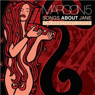 Songs About Jane (10th Anniversary Edition 2012)