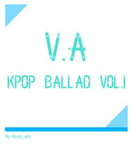 V.A - Kpop Ballad Vol.1