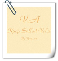 V.A - Kpop Ballad Vol.2