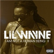 I Am Not A Human Being 2 (Mixtape)