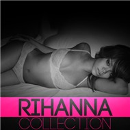 Rihanna Collection