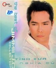 Tình Xưa Nghĩa Cũ (The Best Of) - Jimmy Nguyễn