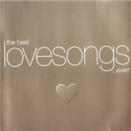 The Best Love Songs...Ever! (2012)