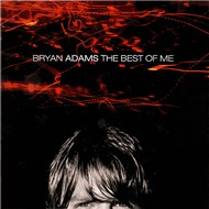 The Best Of Me (1999) - Bryan Adams
