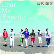 Dear My Friend (Japanese Single)