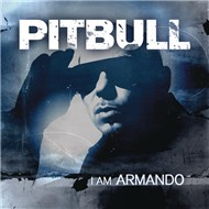 I Am Armando (2012 Bonus Tracks Edition)