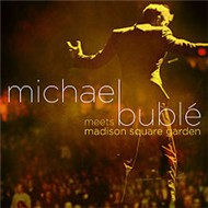 Michael Buble Meets Madison Square Garden (2009)