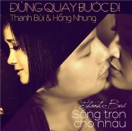 Sng Trn Cho Nhau (Double Single 2012)