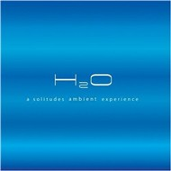 H2O - A Solitudes Ambient Experience (2008)