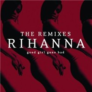 Good Girl Gone Bad: The Remixes (2009)