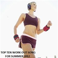Top 10 Workout Songs For Summer 2012