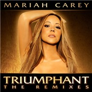 Triumphant (The Remixes 2012) - Mariah Carey
