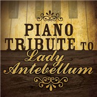 Lady Antebellum Piano Tribute (2010)
