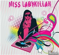 Miss Ladykillah (2011)