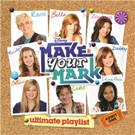 Make Your Mark: Ultimate Playlist (2012)