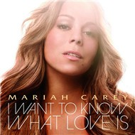 I Want To Know What Love Is (Remixes 2009) - Mariah Carey