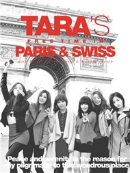 Tara&#39s Free Time In Paris & Swiss (Special Remix Album 2012) - T-ara