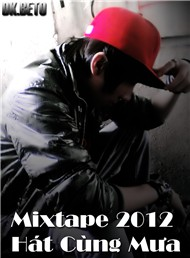 Ht Cng Ma (Mixtape 2012)