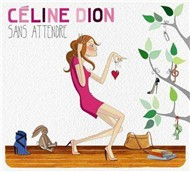 Sans Attendre (Deluxe Edition 2012)