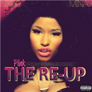 Pink Friday: Roman Reloaded The Re-Up (2012)
