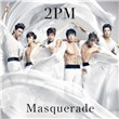 Masquerade (5th Japanese Single)