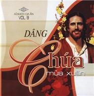 Album Gia Ân Vol.9 - Dâng Chúa Mùa Xuân.