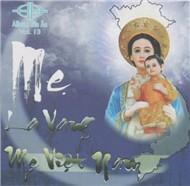 Album Gia Ân Vol.13 - Mẹ La Vang Mẹ Việt Nam