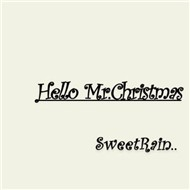 Hello Mr.Christmas (Single 2009)