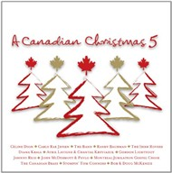 A Canadian Christmas 5 (2012)