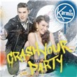 Crash Your Party (Single)