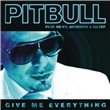 Give Me Everything (Single)