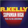 Supaman High (Single)