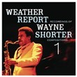 Weather Report Recordings Of Wayne Shorter Compositions 1
